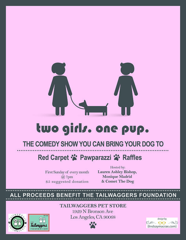 2 Girls 1 Pup Comedy Show Hosted By Monique Madrid